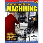 Automotive Machining: A Guide to Boring, Decking, Honing and More