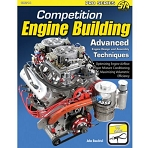 Competition Engine Building: Advanced Engine Design & Assembly Techniques