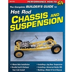 Complete Builder's Guide to Hot Rod Chassis & Suspension