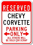 Corvette Reserved Parking Only Sign