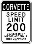 Corvette Speed Limit 200 Sign