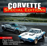 Corvette Special Editions: Includes Pace Cars, L88s, Callaways, Lingenfelters, Z06s and More