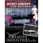 Creative Industries of Detroit: The Untold Story of Detroit's Secret Concept Car Builder
