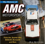 History of AMC Motorsports: Trans-Am, Quarter-Mile, NASCAR, Bonneville and More