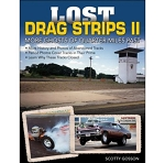 Lost Drag Strips II: More Ghosts of Quarter Mile Past