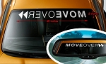 MOVE OVER Script Windshield Banner Decal - Color & Size Options