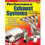 Performance Exhaust Systems: How to Design, Fabricate and Install