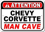 Corvette Attention Man Cave Sign