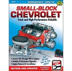 Small-Block Chevrolet: Stock and High Performance Rebuilds