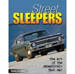 Street Sleepers: The Art of the Deceptively Fast Car