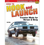 How to Hook and Launch: Traction Mods for Street & Strip