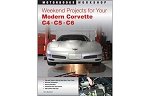 C4 C5 C6 Corvette 1984-2013 Weekend Projects for Your Modern Corvette - Paperback
