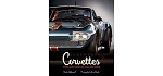 C3 C4 C5 C6 C7 Corvette 1968-2014+ Legendary Corvettes Book