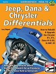 Jeep, Dana & Chrysler Differentials: How to Rebuild the 8-1/4, 8-3/4, Dana 44 & 60 & AMC 20