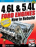 4.6L & 5.4L Ford Engines: How to Rebuild - Revised Edition