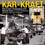Kar Kraft: Race Cars, Prototypes and Muscle Cars of Ford's Specialty Vehicle Program