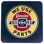 We Use Genuine Chevrolet Parts Die Cut Metal Cabinet Sign