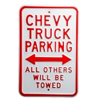 Chevrolet Chevy Truck Parking Sign